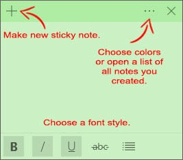 Create a sticky note, make a new sticky note, choose colors and font style.