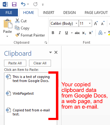 Text that has been copied to clipboard from Google Docs, a website, and from e-mail